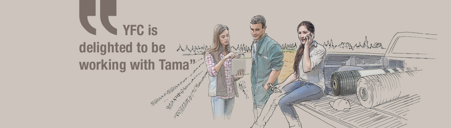YFC is delighted to be working with Tama